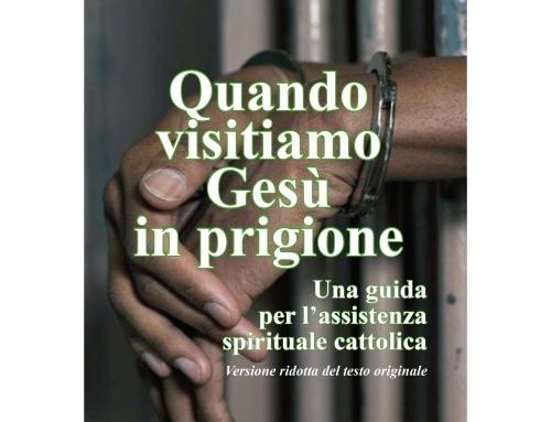 Quando visitiamo Gesù in prigione